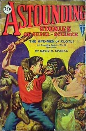 astouning stories of super science: the ape-men of xlotli